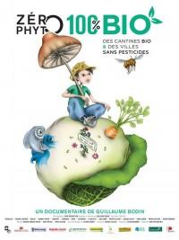Affiche de Zéro Phyto 100% Bio