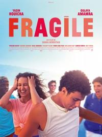 Affiche de Fragile